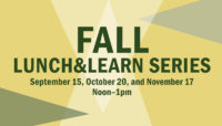 """Image reading """"Fall Lunch and Learn Series, Sept 15, Oct 20 and Nov 17, Noon-1 pm"""""""